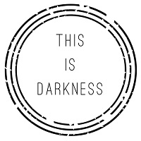 This Is Darkness