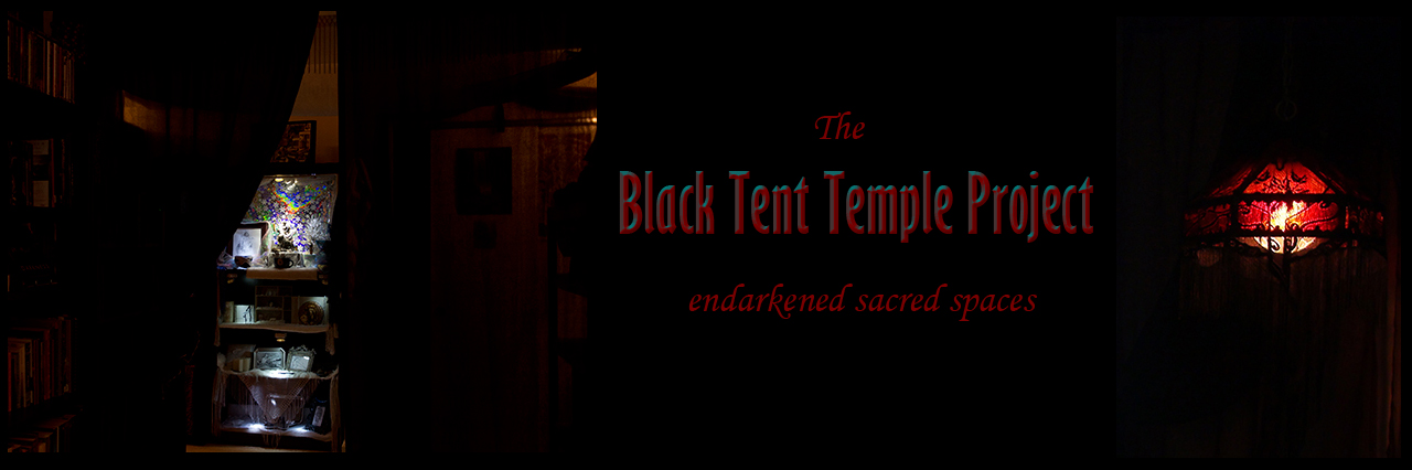 Michael  Would you like to tell us a bit about The Black Tent Temple  Project  Is this a project that is still active for you  b540f79eb
